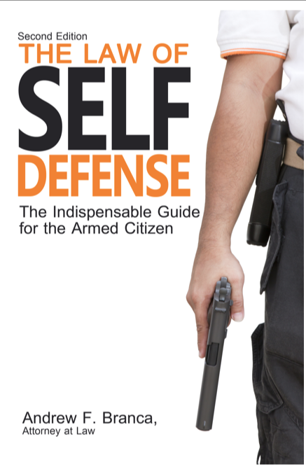 The Law of Self Defense, 2nd Edition:  INTRODUCTION