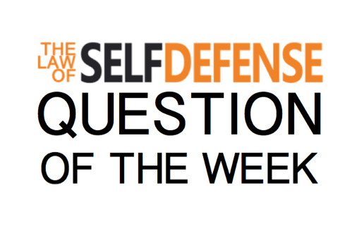 LOSD QOTW: Understanding the Castle Doctrine and Stand-Your-Ground