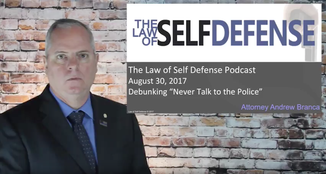 Law of Self Defense Podcast: August 30, 2017